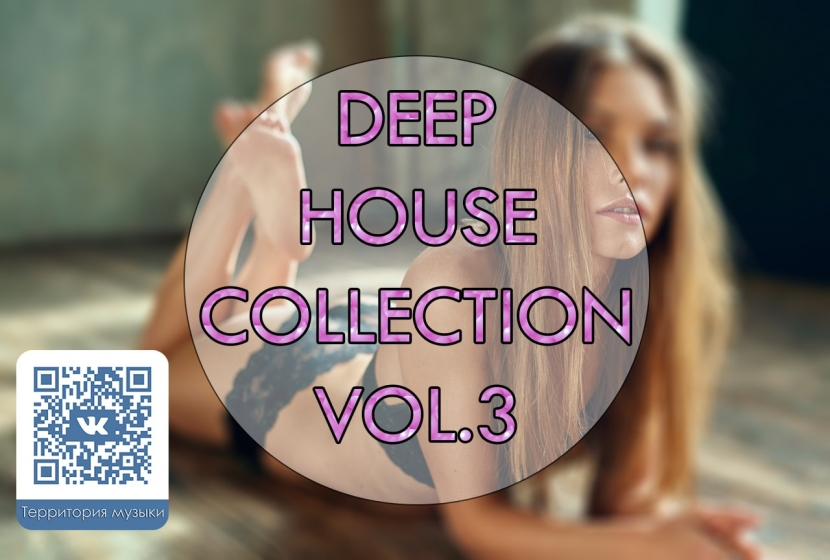DEEP HOUSE COLLECTION VOL.3