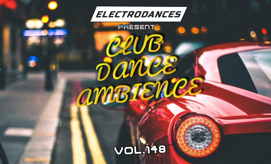 CLUB DANCE AMBIENCE VOL.148