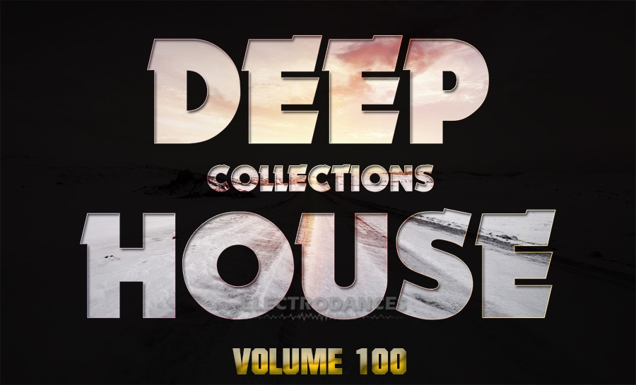 DEEP HOUSE COLLECTION VOL.100