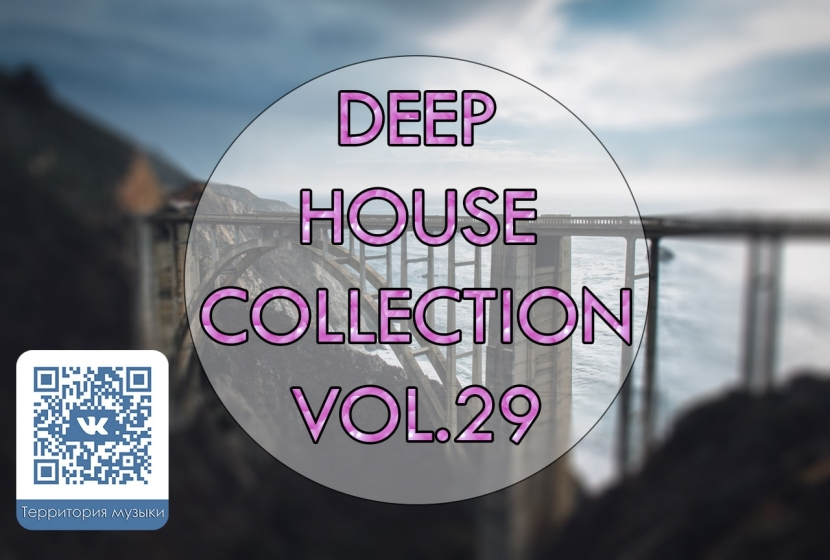 DEEP HOUSE COLLECTION VOL.29