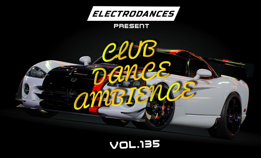 CLUB DANCE AMBIENCE VOL.135