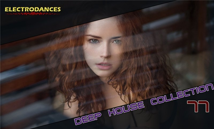 DEEP HOUSE COLLECTION VOL.77