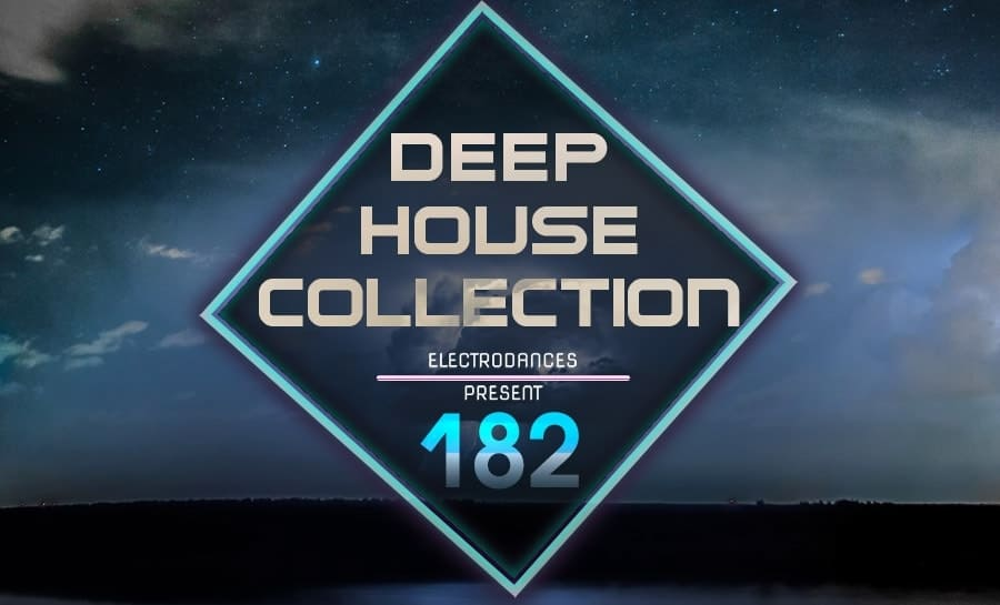 DEEP HOUSE COLLECTION VOL.182
