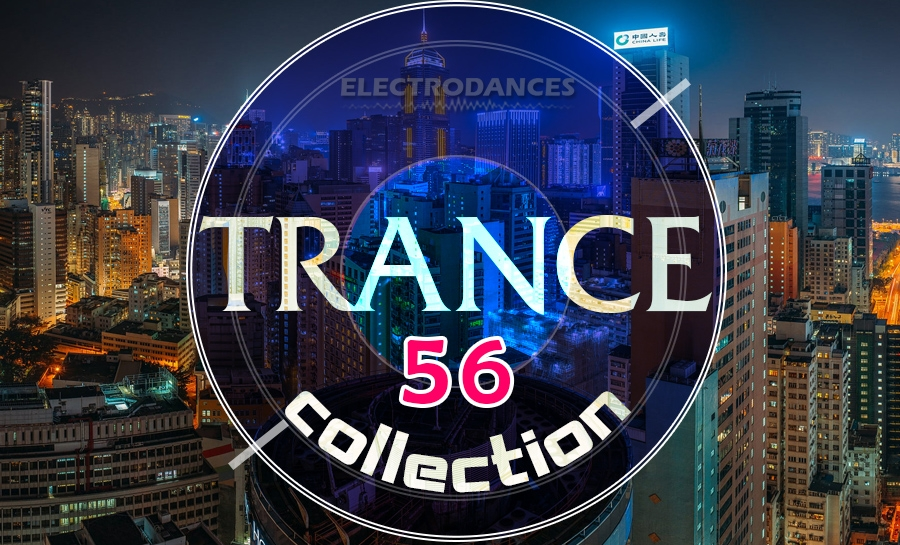 TRANCE СOLLECTION VOL.56