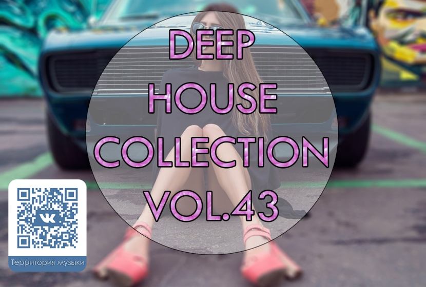 DEEP HOUSE COLLECTION VOL.43