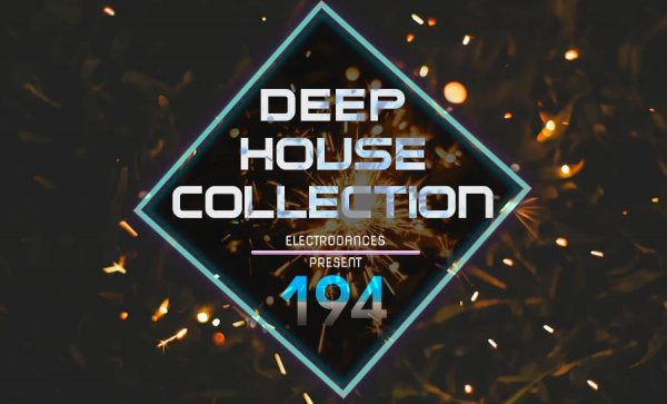 DEEP HOUSE COLLECTION VOL.194