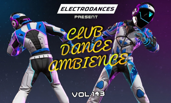 CLUB DANCE AMBIENCE VOL.143