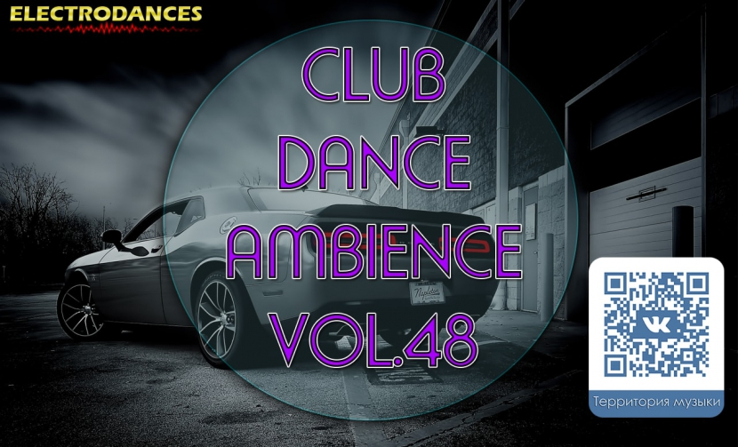CLUB DANCE AMBIENCE VOL.48
