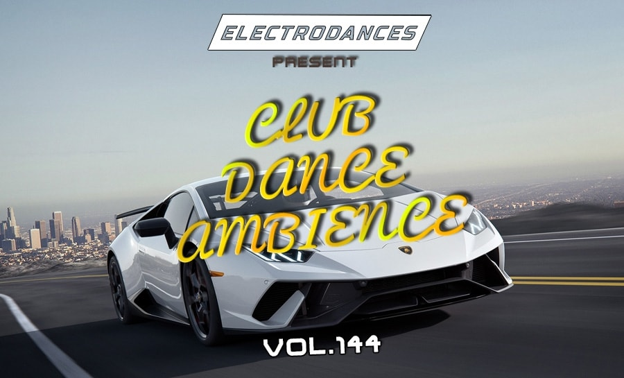 CLUB DANCE AMBIENCE VOL.144