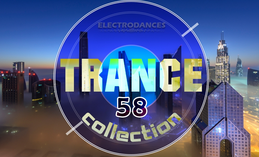 TRANCE СOLLECTION VOL.58