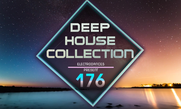 DEEP HOUSE COLLECTION VOL.176