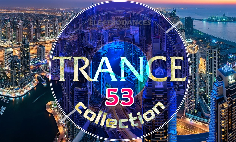 TRANCE СOLLECTION VOL.53