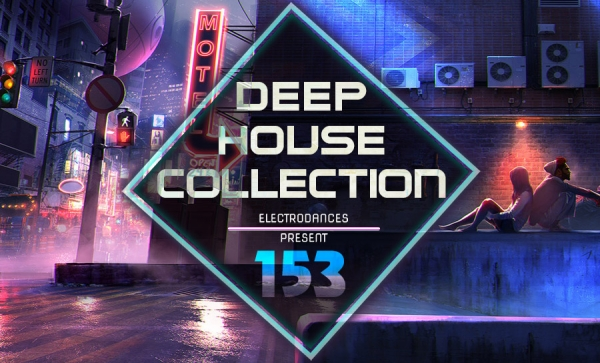 DEEP HOUSE COLLECTION VOL.153