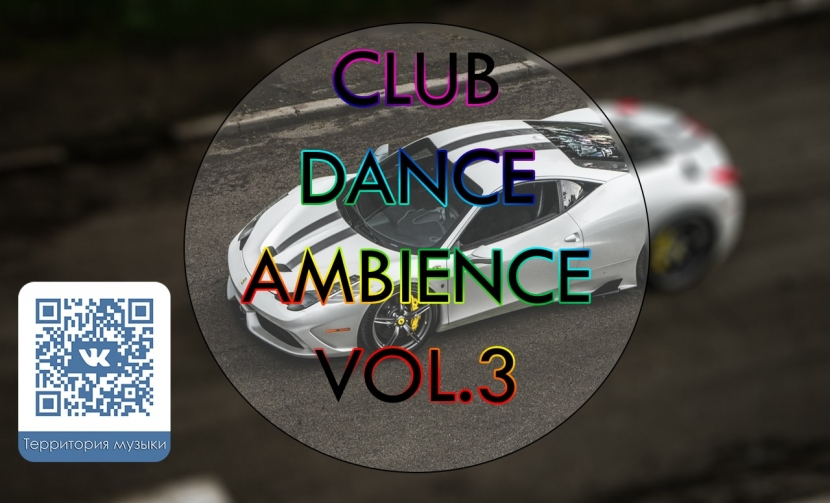 CLUB DANCE AMBIENCE VOL.3