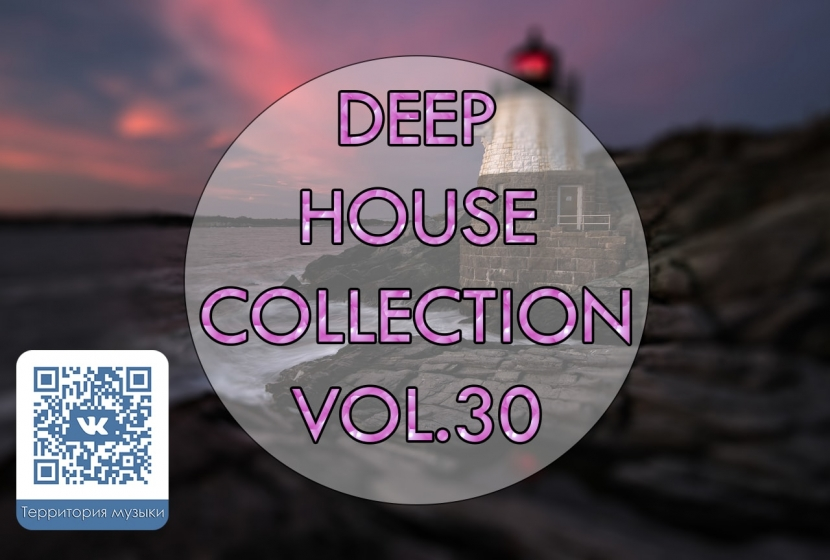 DEEP HOUSE COLLECTION VOL.30