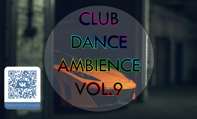 CLUB DANCE AMBIENCE VOL.9