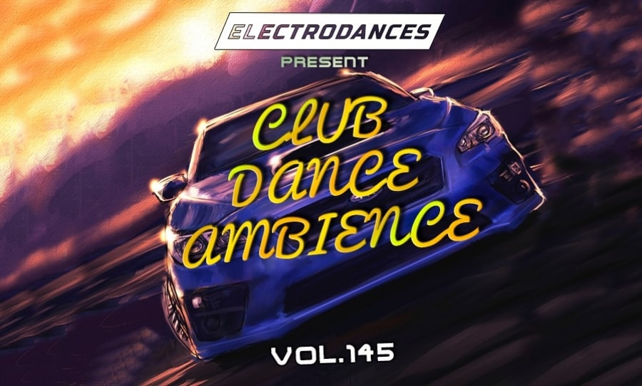 CLUB DANCE AMBIENCE VOL.145