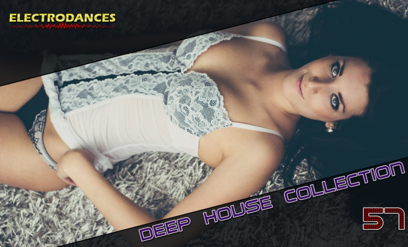 DEEP HOUSE COLLECTION VOL.57
