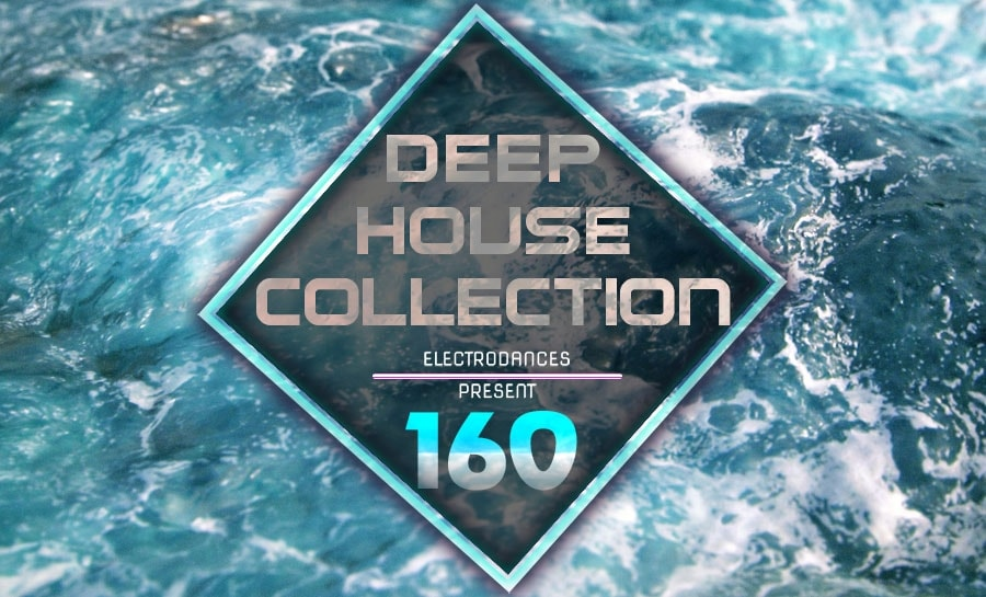 DEEP HOUSE COLLECTION VOL.160
