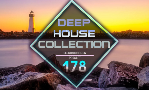 DEEP HOUSE COLLECTION VOL.178