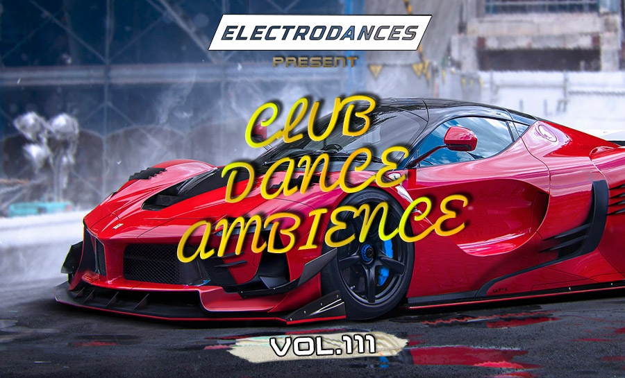 CLUB DANCE AMBIENCE VOL.111