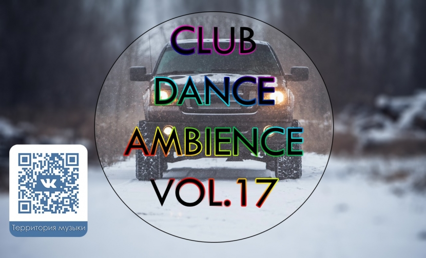 CLUB DANCE AMBIENCE VOL.17