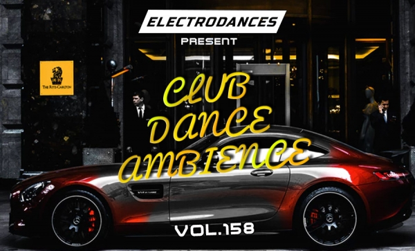 CLUB DANCE AMBIENCE VOL.158