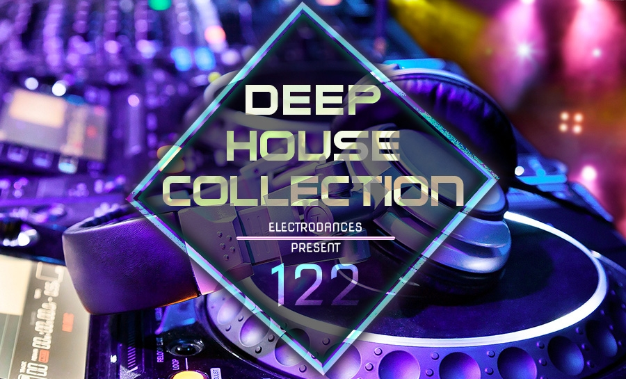 DEEP HOUSE COLLECTION VOL.122