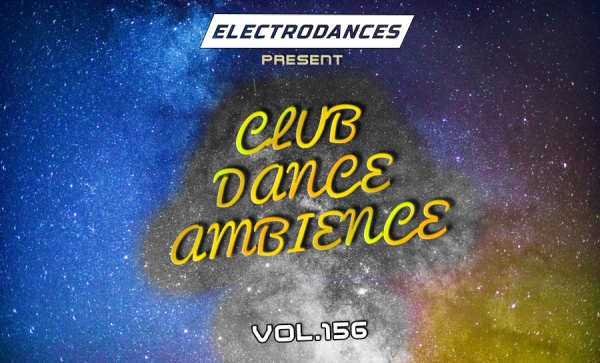 CLUB DANCE AMBIENCE VOL.156