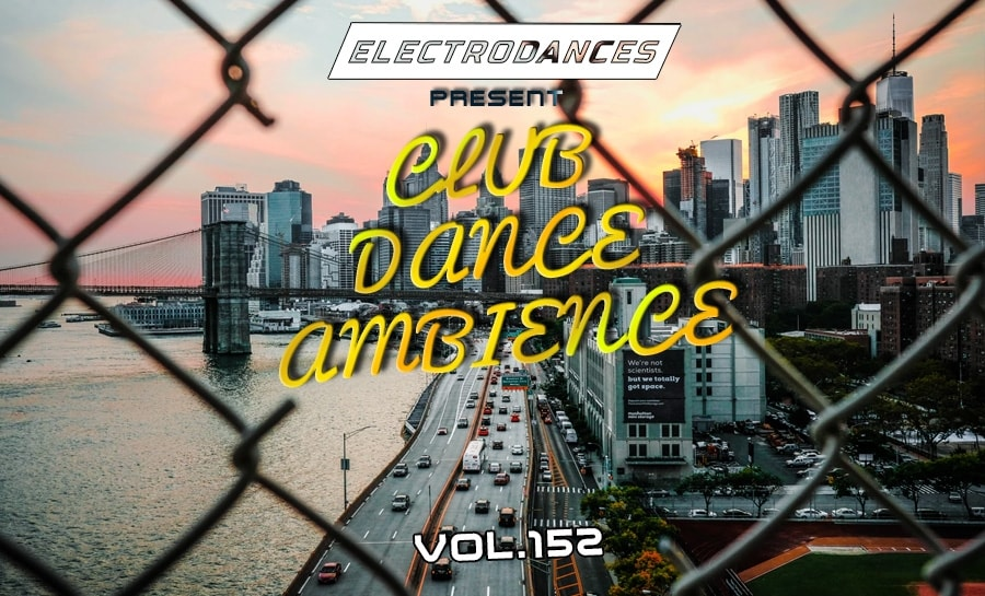 CLUB DANCE AMBIENCE VOL.152