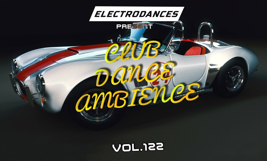CLUB DANCE AMBIENCE VOL.122