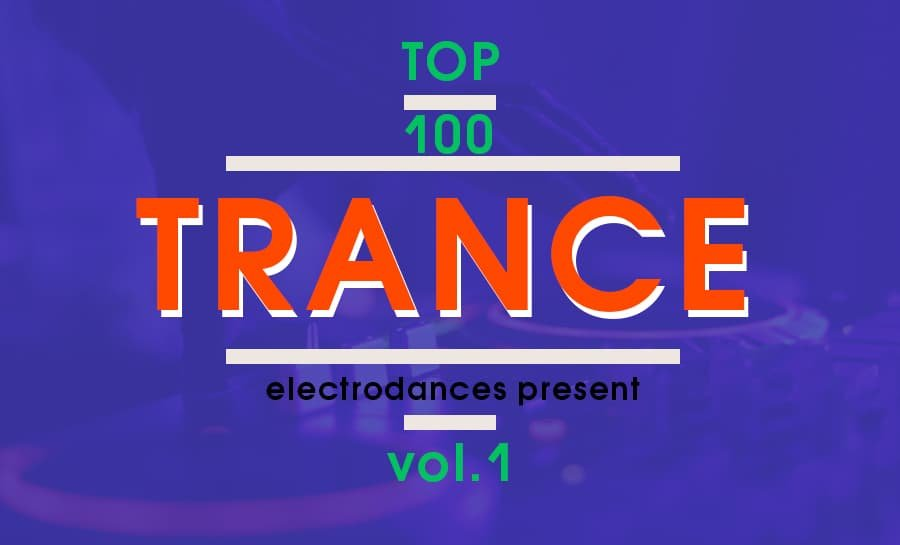 TOP 100 TRANCE TRACKS VOL.1