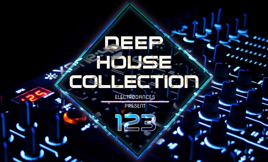 DEEP HOUSE COLLECTION VOL.123