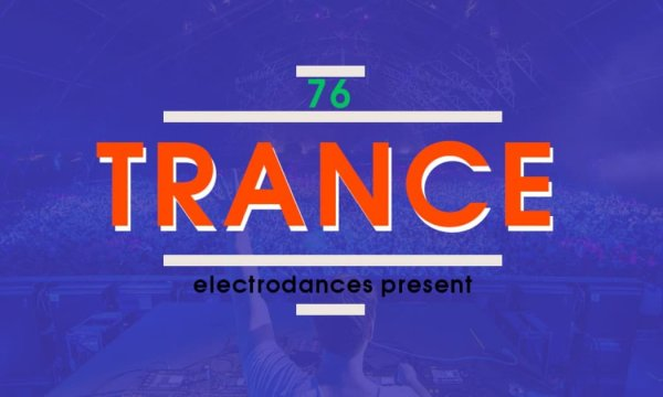 TRANCE СOLLECTION VOL.76