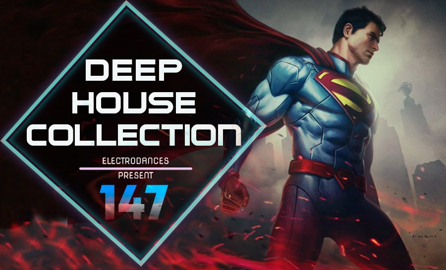 DEEP HOUSE COLLECTION VOL.147