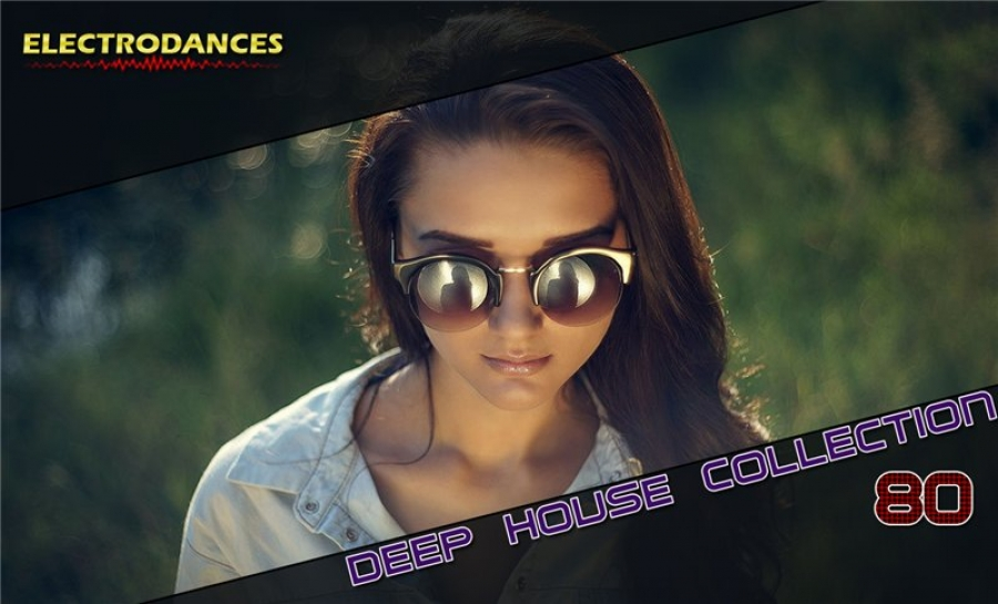 DEEP HOUSE COLLECTION VOL.80
