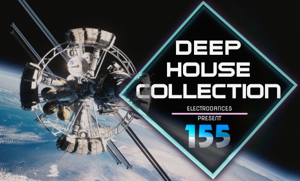 DEEP HOUSE COLLECTION VOL.155