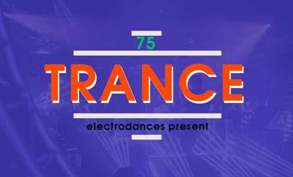 TRANCE СOLLECTION VOL.75