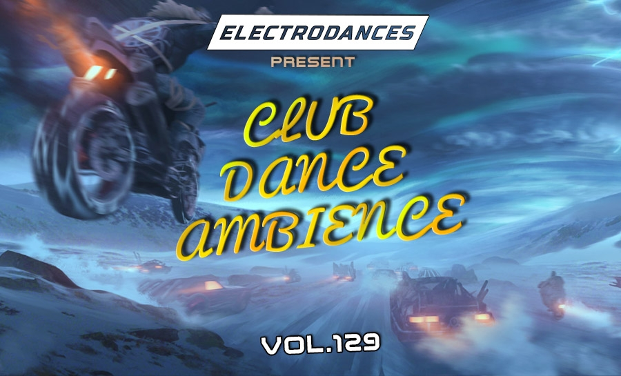 CLUB DANCE AMBIENCE VOL.129