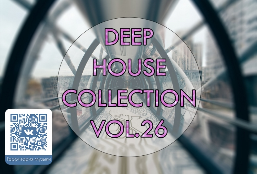 DEEP HOUSE COLLECTION VOL.26
