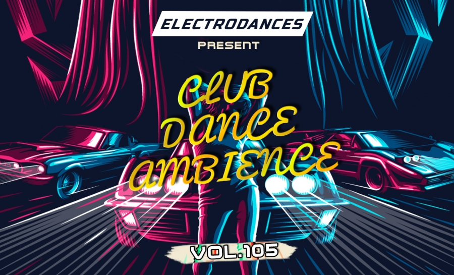 CLUB DANCE AMBIENCE VOL.105
