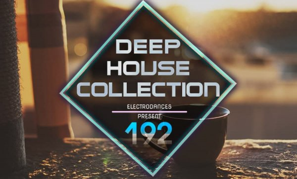 DEEP HOUSE COLLECTION VOL.192