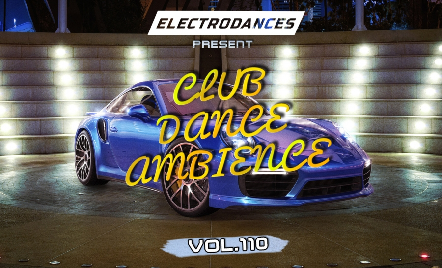 CLUB DANCE AMBIENCE VOL.110