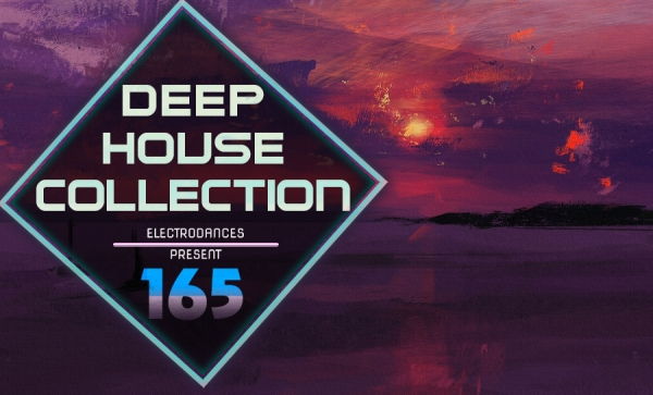 DEEP HOUSE COLLECTION VOL.165