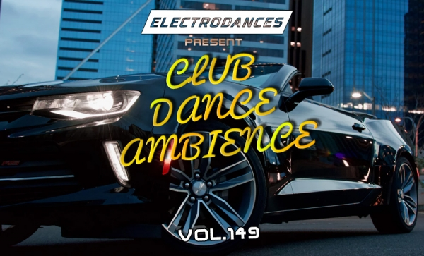 CLUB DANCE AMBIENCE VOL.149