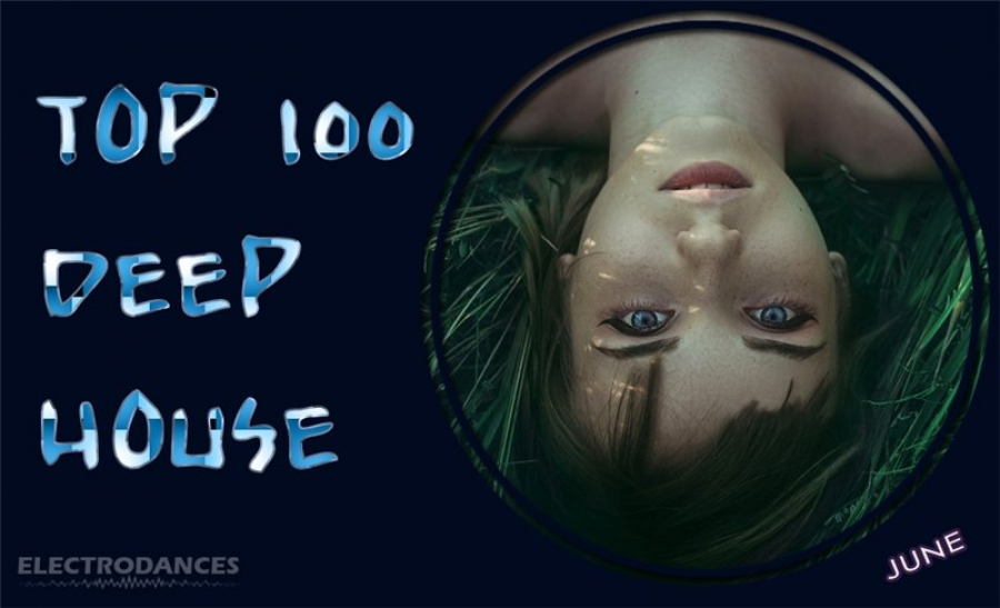 TOP 100 Deep House (June)