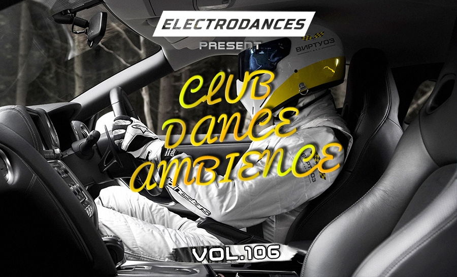CLUB DANCE AMBIENCE VOL.106