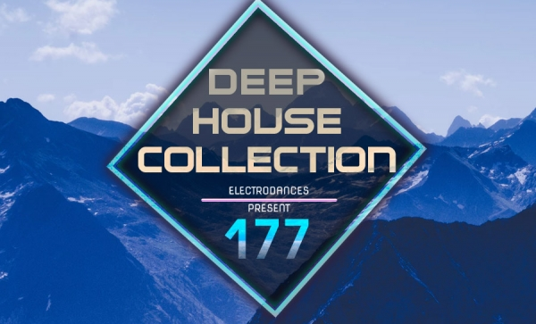 DEEP HOUSE COLLECTION VOL.177