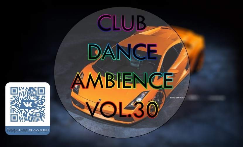 CLUB DANCE AMBIENCE VOL.30