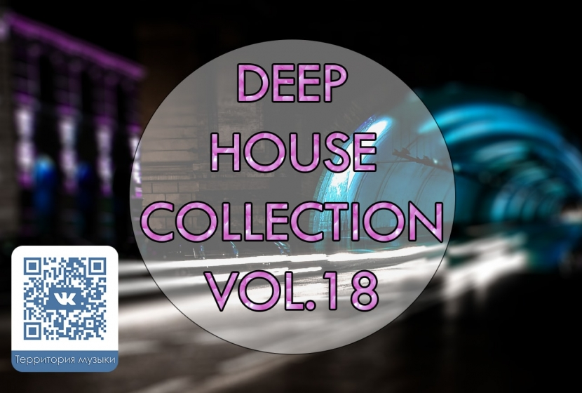 DEEP HOUSE COLLECTION VOL.18